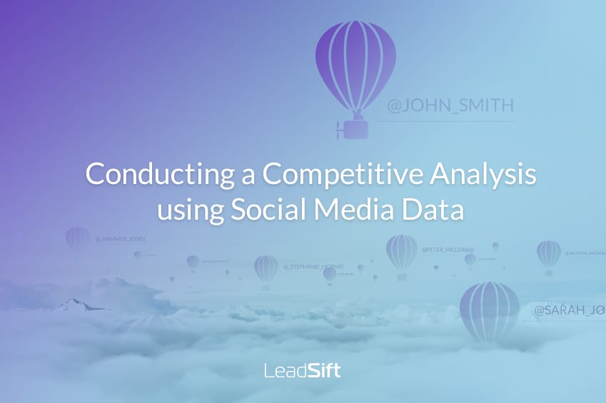 Conducting a Competitive Analysis using Social Media Data