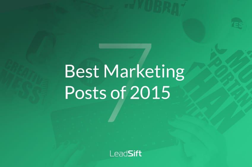 7 Best Marketing Posts of 2015