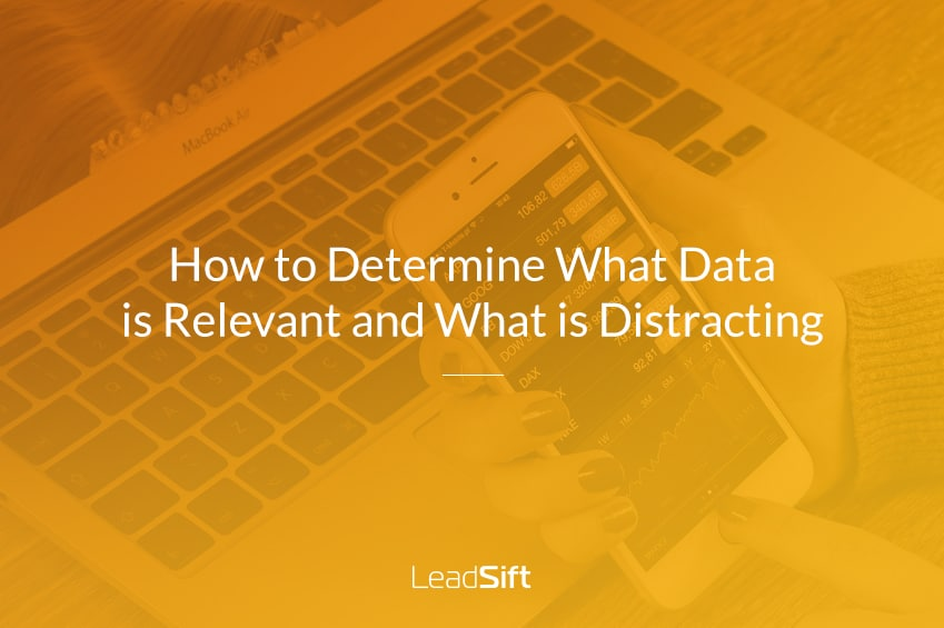 How to Determine What Data is Relevant and What is Distracting