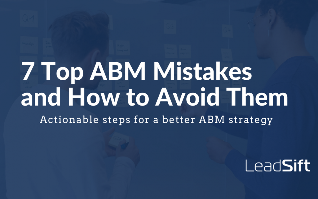 7 Top ABM Mistakes and How to Avoid Them