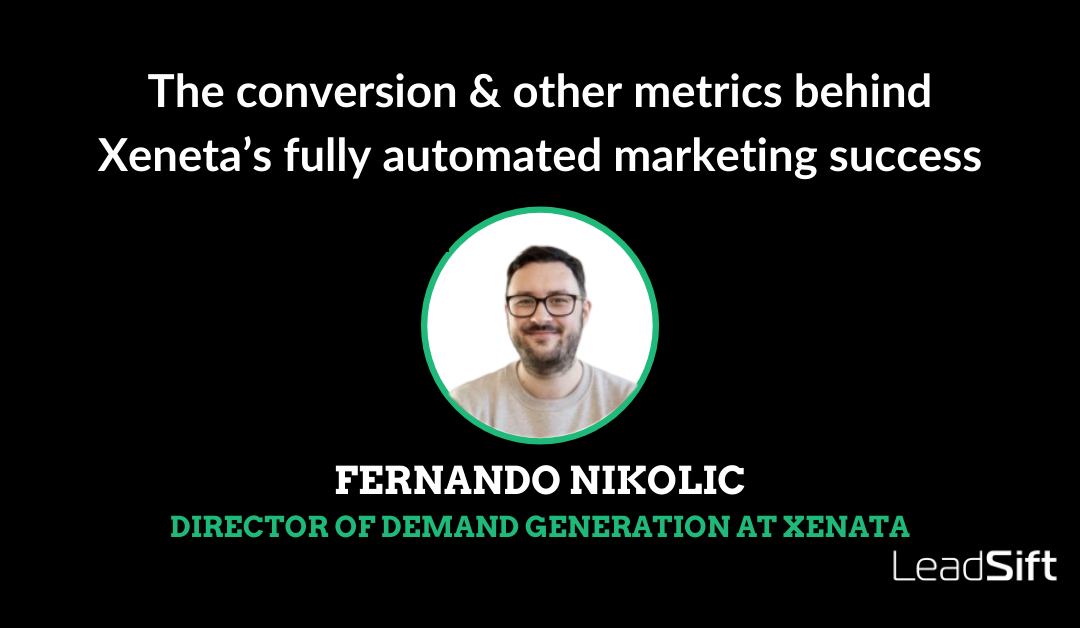 The conversion & other metrics behind Xeneta's fully automated marketing success