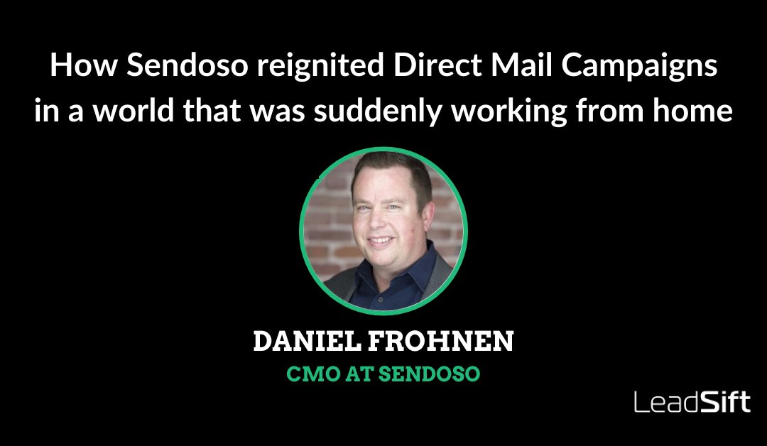 How Sendoso reignited Direct Mail Campaigns in a world that was suddenly working from home