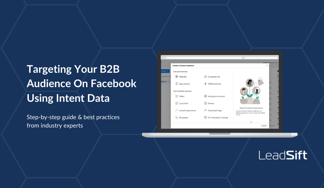 Targeting Your B2B Audience On Facebook Using Intent Data
