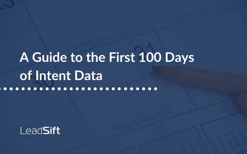 A Guide to the First 100 Days of Intent Data