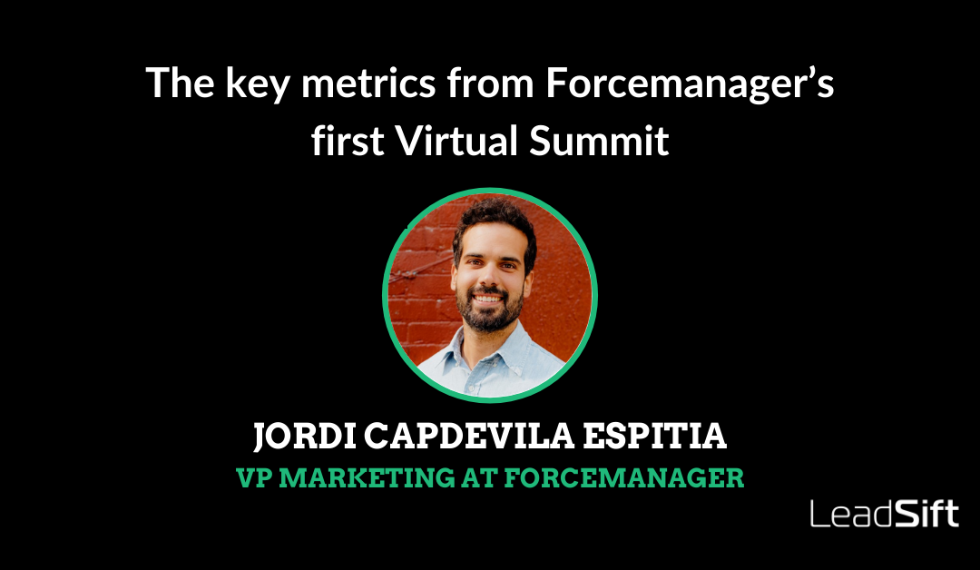 The key metrics from Forcemanager's first Virtual Summit