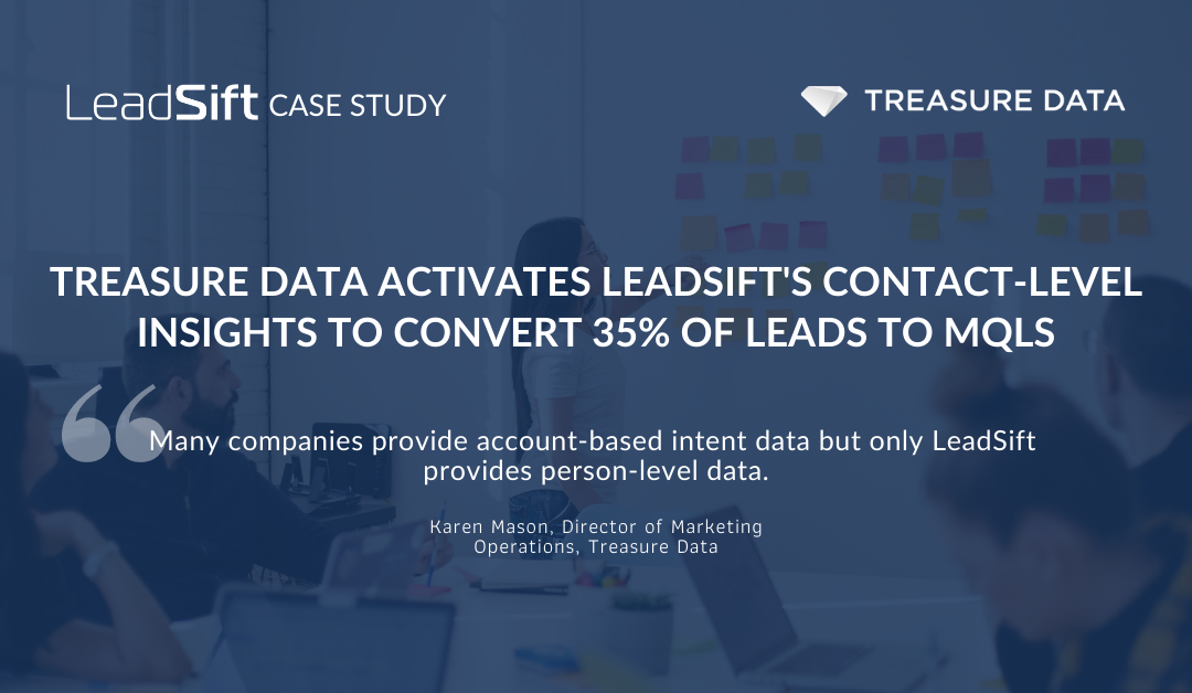 treasure-data-activates-leadsifts-contact-level-insights-to-convert-35-of-leads-to-mqls