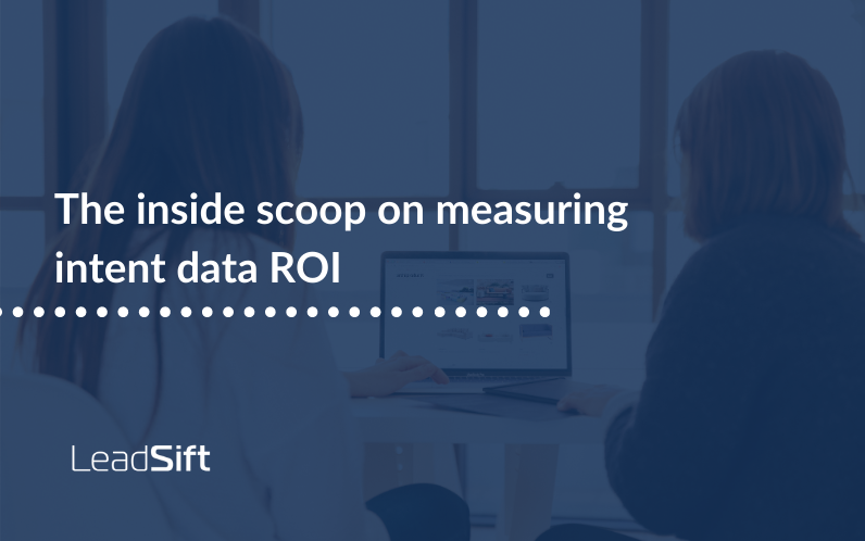 the-inside-scoop-on-measuring-intent-data-roi