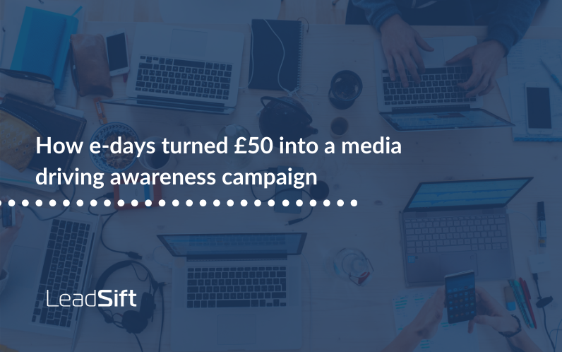 How e-days turned £50 into a media driving awareness campaign