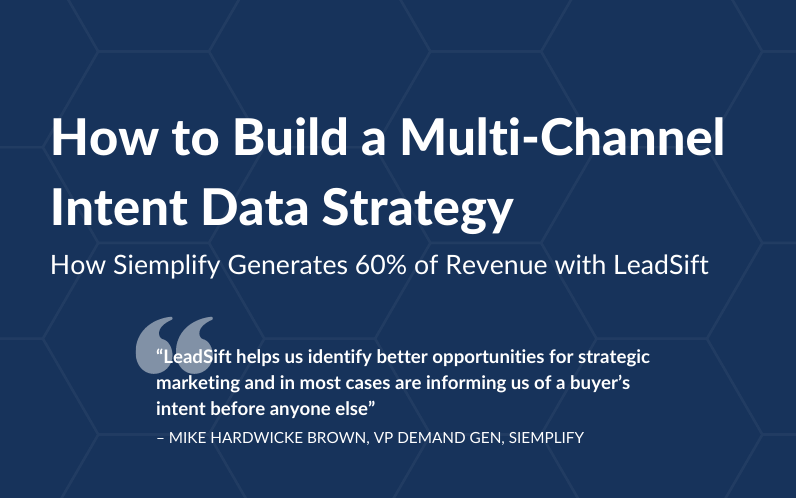 How to Build a Multi-Channel Intent Data Strategy